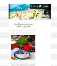 No site Carol Buffara, a nutricionista Patrícia Davidson Haiat dá dicas de como deixar a tapioca mais nutritiva