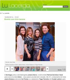 O site Lu Lacerda publicou uma matéria sobre o evento da Dermage que contou a participação da nutricionista Patrícia Davidson Haiat