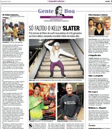 O evento com participação da nutricionista Patrícia Davidson Haiat foi registro na coluna Gente Boa, do jornal O Globo