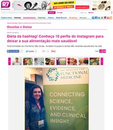 No site R7, a nutricionista Patrícia Davidson Haiat foi destaque em matéria sobre nutricionistas para seguir no Instagram