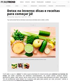 A nutricionista Patrícia Davidson Haiat dá receitas de dietas detox para o inverno, no site Puretrend