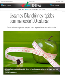 No Caderno Ela Online, a nutricionista Patrícia Davidson Haiat dá dicas de lanchinhos rápidos com menos de 100 calorias
